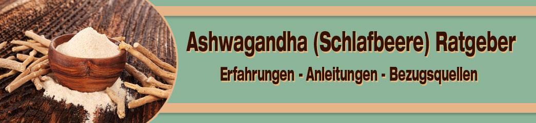 Ashwagandha Ratgeber